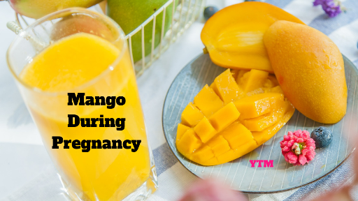 Are Mangoes Safe to Eat During Pregnancy ?